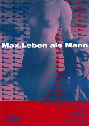Plakat: Max. Leben als Mann
