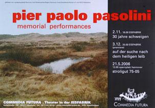 Plakat: Pasolini Performance - 30 Jahre Schweigen